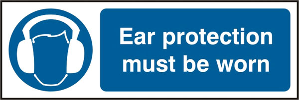 EAR PROTECTION MUST BE WORN SIGN - BSS11405