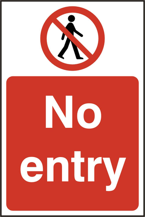 NO ENTRY SIGN - BSS11630